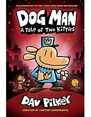 Dog Man: A Tale of Two Kitties: Dog Man #3