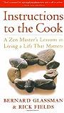 Instructions to the Cook, Bernard Glassman and Rick Fields, 0517888297