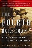 The Fourth Horseman, Robert Koenig, 1586483722