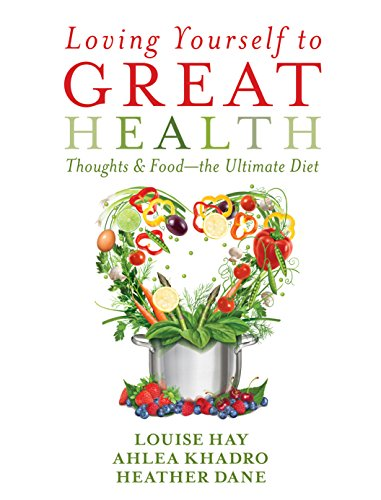 Loving Yourself to Great Health: Thoughts & Food--The Ultimate Diet Hay Diet
