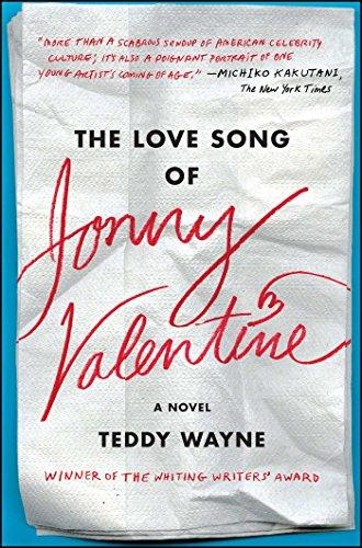 The Love Song of Jonny Valentine: A Novel for $<!---->