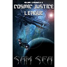 The Cosmic Justice League: Omnibus Edition, Episodes 0-4