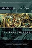The Chains That You Refuse, Elizabeth Bear, 1597800481