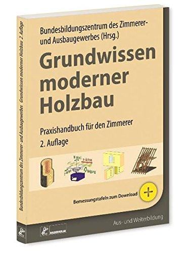 Moderner holzbau  Grundwissen moderner Holzbau: Praxishandbuch für den Zimmerer ...