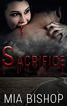 Sacrifice (Revelations Book 1) by [Bishop, Mia]