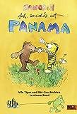 Ach, so schön ist Panama: Alle Tiger und Bär-Geschichten in einem Band