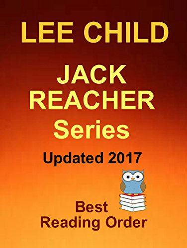 Jack Reacher Series Updated 2017: Lee Child's Jack Reacher Series Best Reading Order