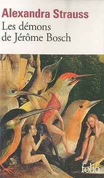Les démons de Jérôme Bosch par Strauss