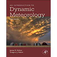 An Introduction to Dynamic Meteorology (ISSN Book 88)