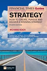 FT Guide to Strategy: How to create, pursue and deliver a winning strategy (The FT Guides) Kindle Edition
