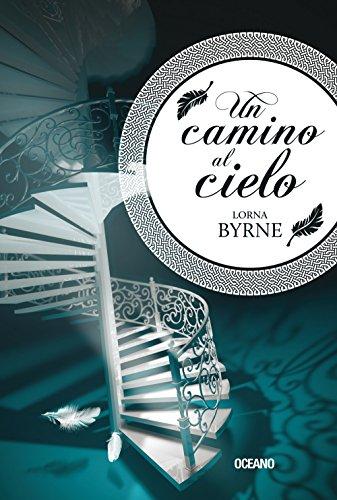 Un camino al cielo (Spanish Edition) [Lorna Byrne] (Tapa Blanda)