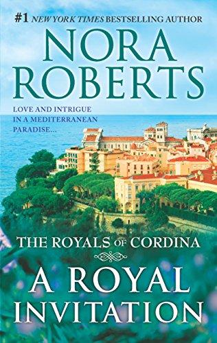 A Royal Invitation: An Anthology (The Royals of Cordina)