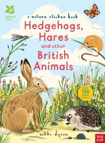 National Trust: Hedgehogs, Hares and Other British Animals (National Trust Sticker Spotter Books) pdf