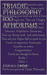 Triadic Philosophy 100 Aphorisms