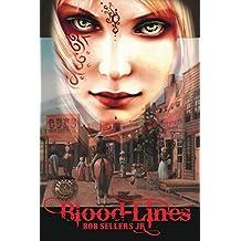 Blood-Lines: Weird Wild West - Book I