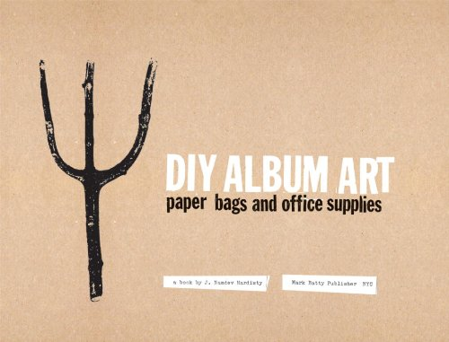 DIY Album Art: Paper Bags and Office Supplies PDF