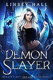 Demon Slayer (Dragon's Gift: The Sorceress)