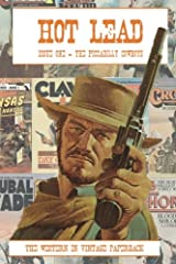 Hot Lead issue one: The fanzine of vintage western paperbacks (Volume 1) Paperback