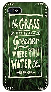 iPhone 5C The grass is greener where you water it, black plastic case / Inspirational and motivational life quotes / SURELOCK AUTHENTIC