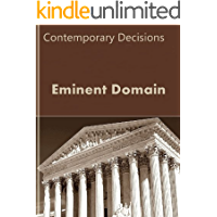 Eminent Domain: Contemporary Decisions (Litigator Series)