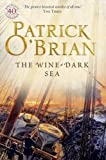 The Wine-dark Sea(40th anniversary Special edition) (Aubrey/Maturin Series)