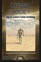 Cosmic Hooey: Digital Science Fiction…