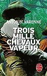 Trois mille chevaux vapeur par Varenne