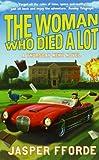 """""""The Woman Who Died a Lot"""" av Jasper Fforde"""