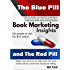 Book Marketing Insights: The Blue Pill and the Red Pill