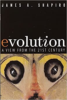 Evolution: A View From The 21st Century por James A. Shapiro epub