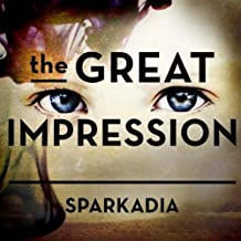 Great Impression by Sparkadia (2011-03-29)