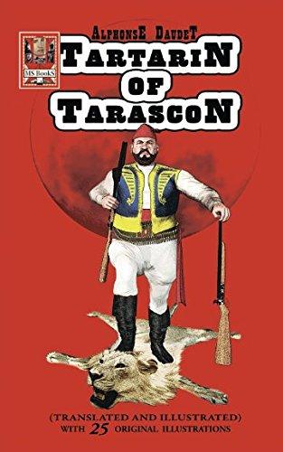 Tartarin of Tarascon (Translated and Illustrated)