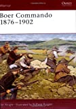 Boer Commando 1876-1902, Ian Knight, 1841766488