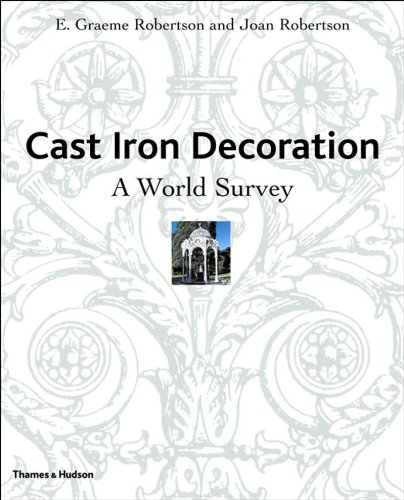 Cast Iron Decoration: A World Survey