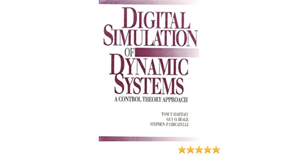Digital Simulation of Dynamic Systems A Control Theory Approach