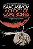 A Choice of Catastrophes, Isaac Asimov, 0449900487