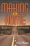 Making It Home, Liz Moore, 1461144124