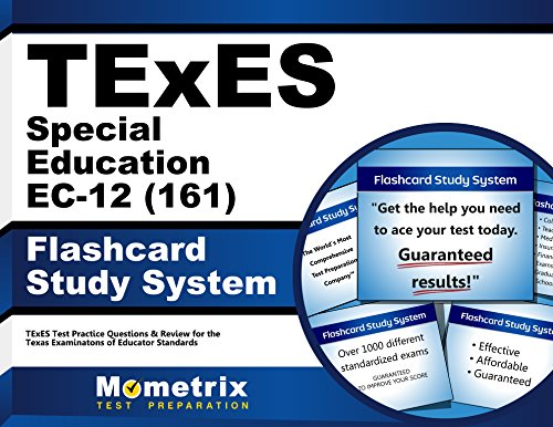 TExES Special Education EC-12 (161) Flashcard Study System: TExES Test Practice Questions & Review for the Texas Examinations of Educator Standards (Cards)