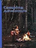 Camping Adventure, William R. Gray, 0870441965