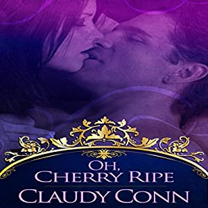 Oh, Cherry Ripe Audiobook