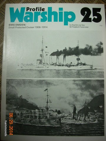 (Warship Profile 25: SMS Emden, Small Protected Cruiser 1906-1914)