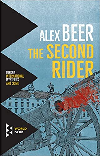 0f88412138 The Second Rider (Europa International Mysteries and Crime)  Alex Beer