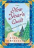 The New Year's Quilt: An Elm Creek Quilts Novel (The Elm Creek Quilts)