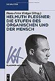 img - for Helmuth Plessner: Die Stufen des Organischen und der Mensch (Klassiker Auslegen) (German Edition) book / textbook / text book
