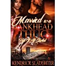 Married to a Bankhead Thug: How it all started