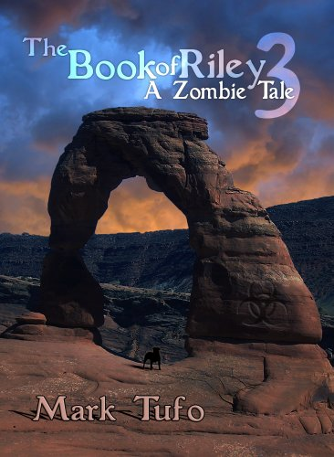 The Book Of Riley A Zombie Tale Pt. 3