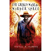 The Gringo Maniac Murder Spree