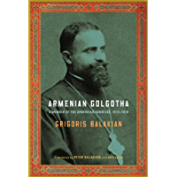 Armenian Golgotha (English Edition)