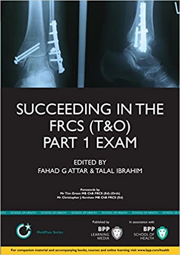 Succeeding in the FRCS T&O Part 1 Exam (Medipass)