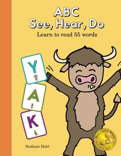 ABC See Hear Do: Learn to Read 55 Words